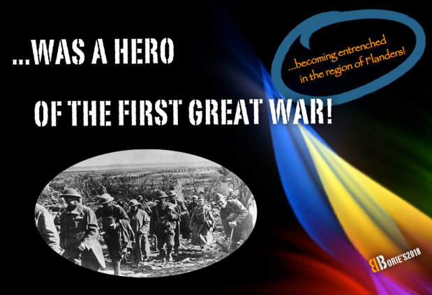 …was a hero of the First Great War!